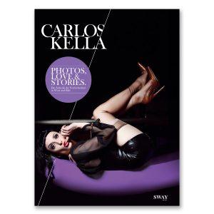 PHOTOS, LOVE & STORIES Picture Cover Edition: Eine Anthologie mit Fotografien von Carlos Kella und Texten von 14 Weggefährten