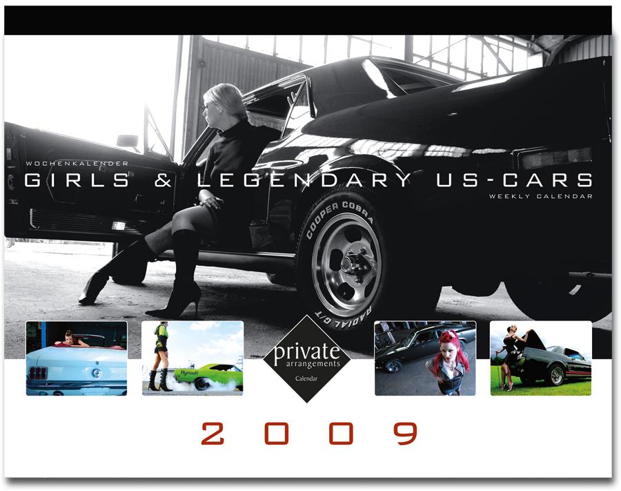 Girls & Legendary US-Cars 2009 Wochenkalender von Carlos Kella bei SWAY Books