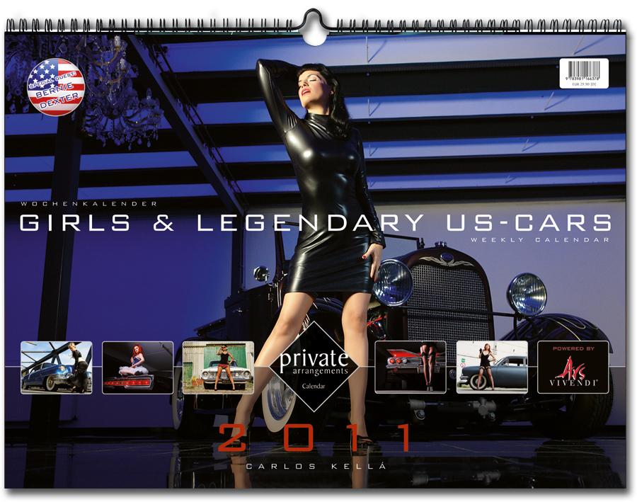 Girls & Legendary US-Cars 2011 Wochenkalender von Carlos Kella bei SWAY Books