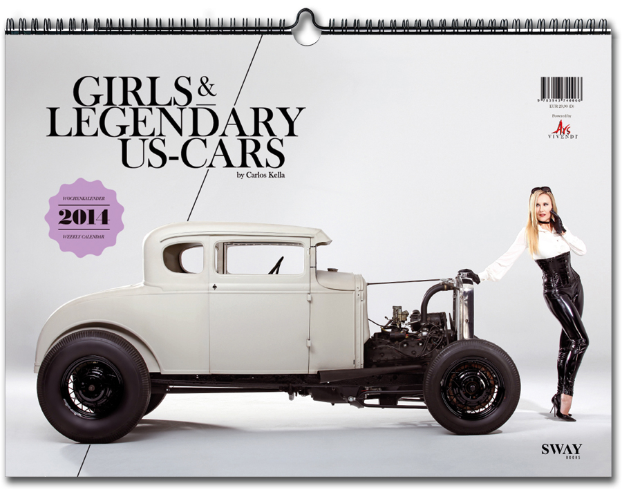 Girls & Legendary US-Cars 2014 Wochenkalender von Carlos Kella bei SWAY Books