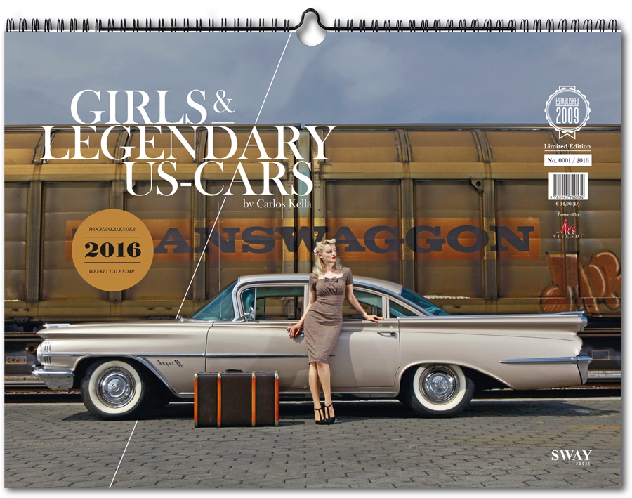 Girls & Legendary US-Cars 2016 Wochenkalender von Carlos Kella bei SWAY Books