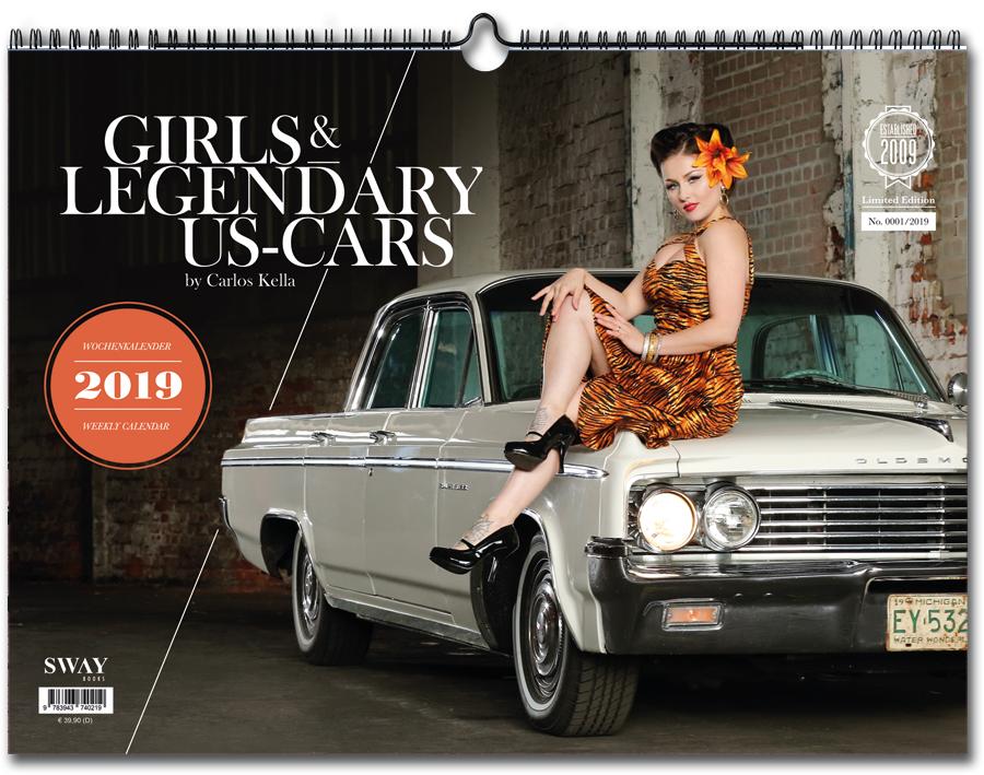 Girls & Legendary US-Cars 2019 Wochenkalender von Carlos Kella bei SWAY Books