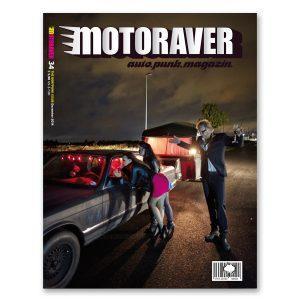 MOTORAVER MAGAZIN Dorfpunk Ausgabe #34. Total exklusiver Autopunk auf umweltzonenfreiem Papier. Herausgeber: Helge Thomsen