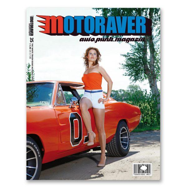 MOTORAVER MAGAZIN White Trash Issue Ausgabe #35. Total exklusiver Autopunk auf umweltzonenfreiem Papier. Herausgeber: Helge Thomsen