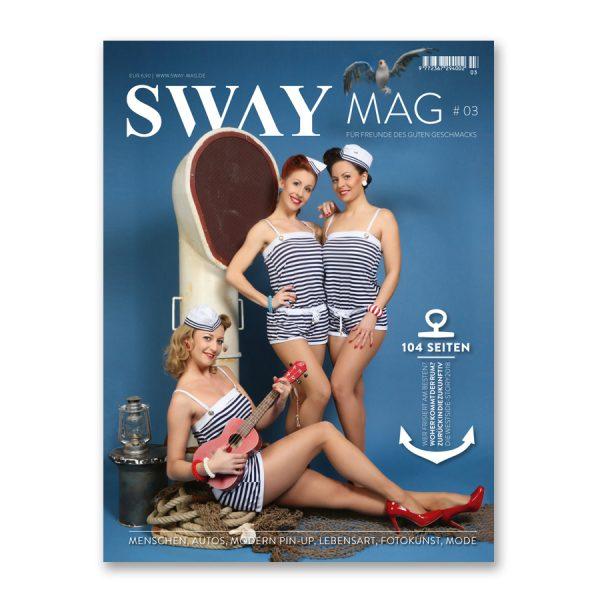 SWAY MAG #03 Das Magazin aus dem SWAY Books Verlag mit Fotos von Carlos Kella