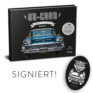 US-Cars – Legenden mit Geschichte Band 2 Signature Package Von Carlos Kella signierter Bildband, auf Wunsch mit Namensnennung* bei den Danksagungen inklusive Supporter-Sticker und persönlicher Danksagungskarte