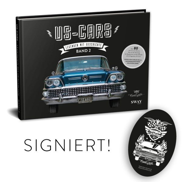 US-Cars – Legenden mit Geschichte Band 2 Signature Package Von Carlos Kella signierter Bildband inklusive Supporter-Sticker und persönlicher Danksagungskarte.