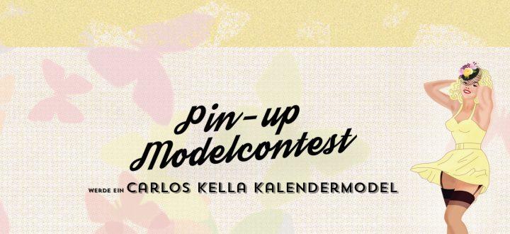 Pin-up Modelcontest: Werde ein Carlos Kella Kalendermodel!