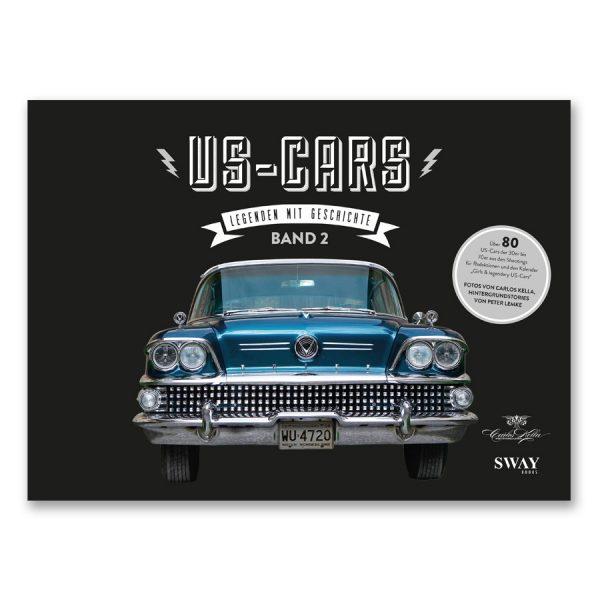 US-Cars – Legenden mit Geschichte Band 2