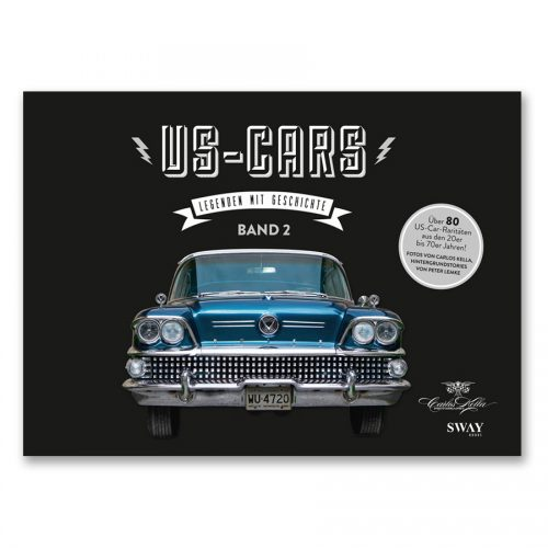 US-Cars – Legenden mit Geschichte Band 2Der zweite US-CARS Bildband mit Fotografien von Carlos Kella und Hintergrundstories von Peter Lemke.