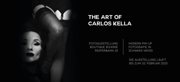 THE ART OF CARLOS KELLA: Modern Pin-Up Fotografie in Schwarz-Weiß – Das war die Vernissage in der Boutique Bizarre