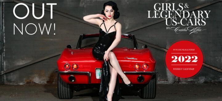 Der Girls & legendary US-Cars 2022 Wochenkalender ist jetzt lieferbar.